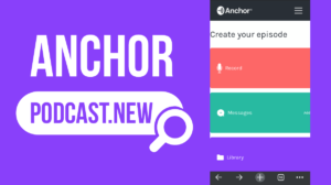 anchor announces podcast new domain you can quickly record podcast with browser
